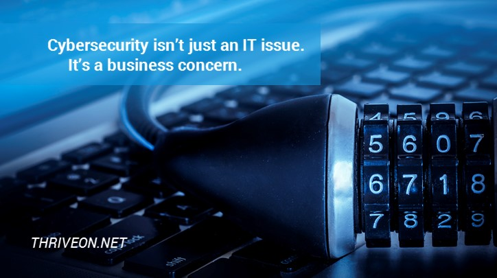 Cybersecurity is a business concern