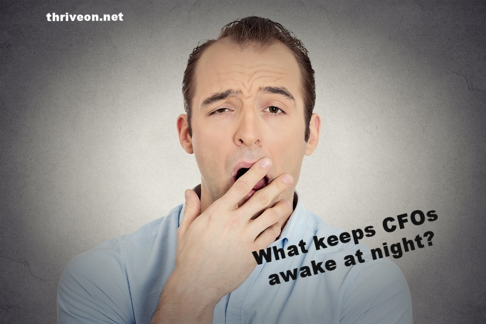 What keeps CFO's awake at night?