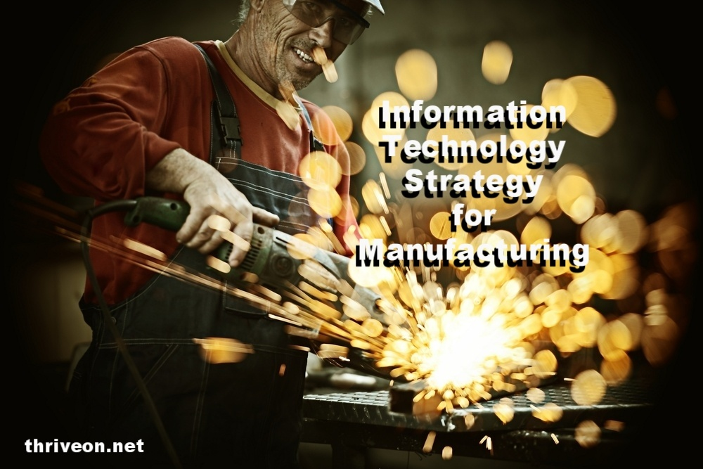 IInformation Technology Strategy for Manufacturing