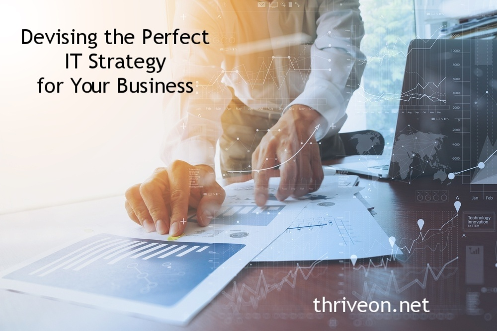 Devising the perfect IT strategy for your business