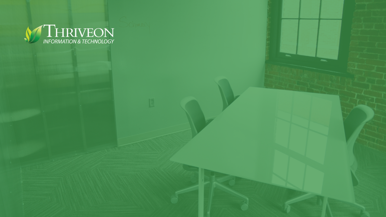 green overlay with a conference room with 3 empty chairs and Thriveon logo