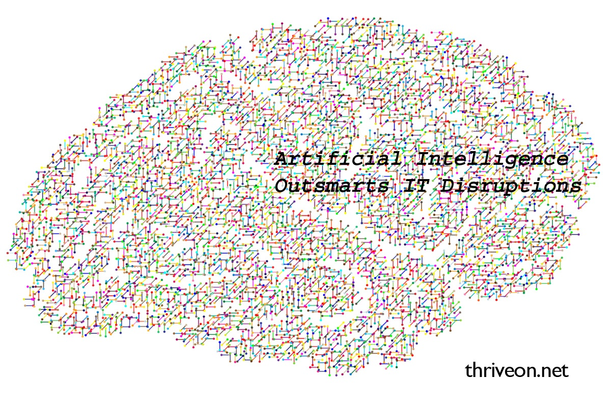 Artificial Intelligence Outsmarts IT Disruptions