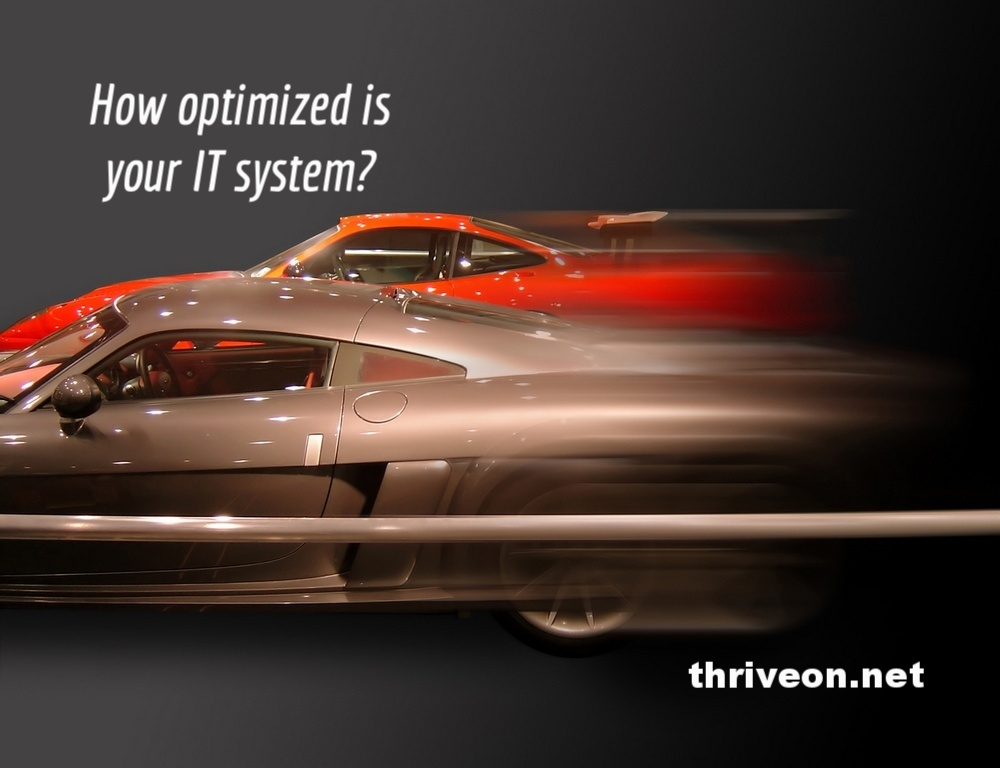The Importance of Optimized IT Systems