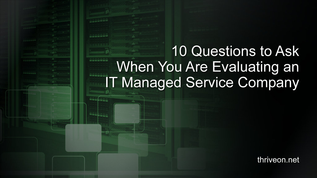 [Video] 10 Questions to Ask When Choosing Managed IT Services