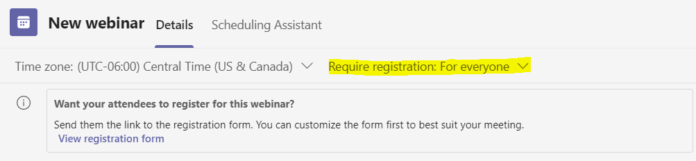 Screen shot of new webinar in Teams with require registration in yellow highlights
